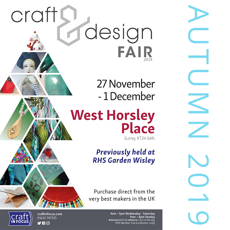 Craft in Focus at West Horsley Place 27th November - 1st December
